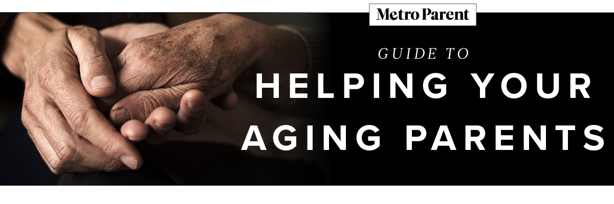 Metro Parent Guide to Helping Your Aging Parents Page