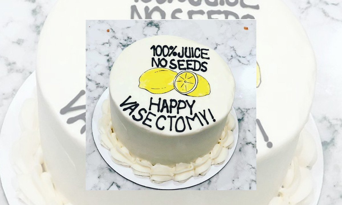 White vasectomy cake that reads 100-percent juice, no seeds