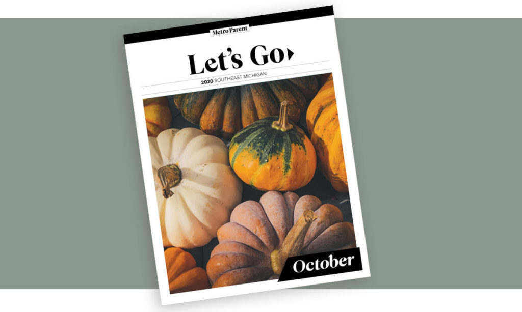 The cover of Metro Parent's October Lets Go Guide on a gray background