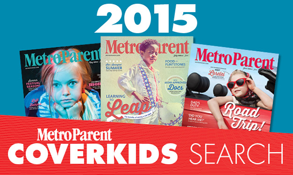 Metro Parent's 2015 CoverKids Search